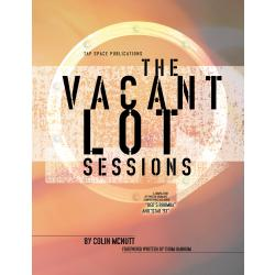Vacant Lot Sessions, The