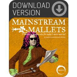 Mainstream Mallets (Download)