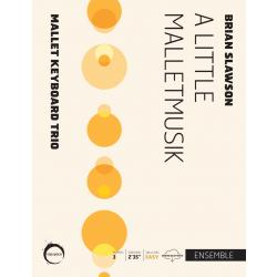 Little Malletmusik, A
